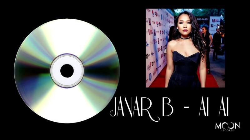 JANAR B - AI AI (COVER 2018) MOON Records Almaty