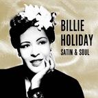 Billie Holiday альбом Billie Holiday - Satin & Soul