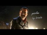 Negan - Gasoline