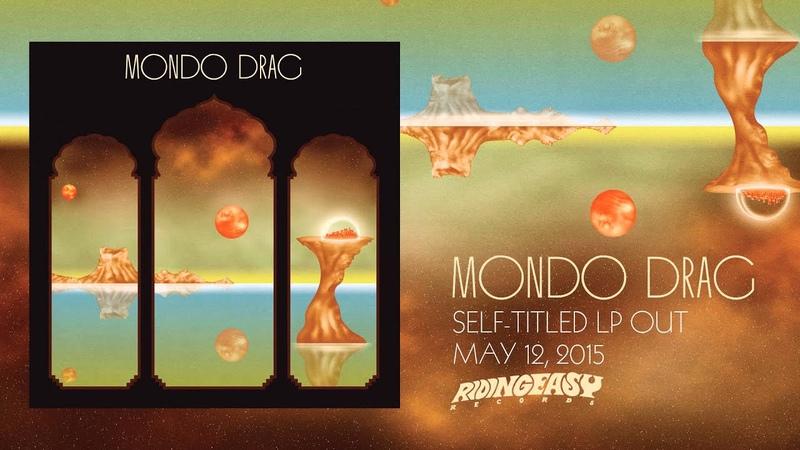 Mondo Drag - Crystal Visions Open Eyes | Mondo Drag | RidingEasy Records
