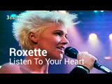 Roxette Listen To Your Heart (1989)