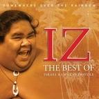 Israel Kamakawiwo'ole альбом Somewhere Over the Rainbow The Best of Israel Kamakawiwo`ole