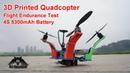 Strange Drones 3D Printed Cruiser Quadcopter Flight Endurance Test