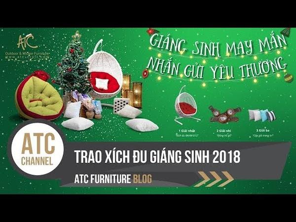 ATC Furniture trao xích đu cho khách hàng trúng thưởng | ATC Furniture | 2018
