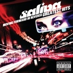 Saliva альбом Moving Forward In Reverse: Greatest Hits
