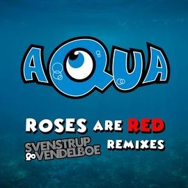 AQUA альбом Roses Are Red