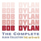 Bob Dylan альбом The Complete Album Collection - The 90's - 00's