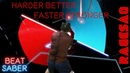 135% speed Harder Better Faster Stronger FarOut Beat Saber Darth Maul style Custom Song