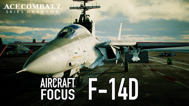 Ace Combat 7 Skies Unknown - PS4XB1PC - F-14D Aircraft Focus