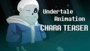 Undertale Animation Sans fight - CHARA TEASER
