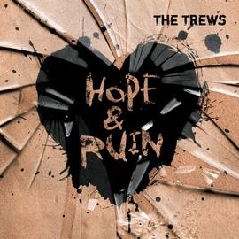 The Trews альбом Hope & Ruin