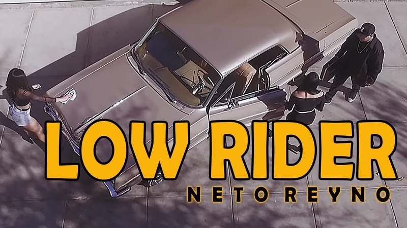 Neto Reyno - Low Rider (Video Oficial) Álbum KING