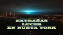 Extrañas luces sobre Queens Nueva York▬Strange lights over Queens NYC 27/12/2018