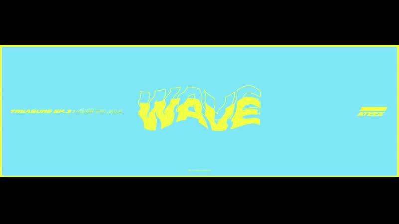 ATEEZ - WAVE' Instrumental Teaser ALBUM RELEASE 2019. 6. 10 6PM