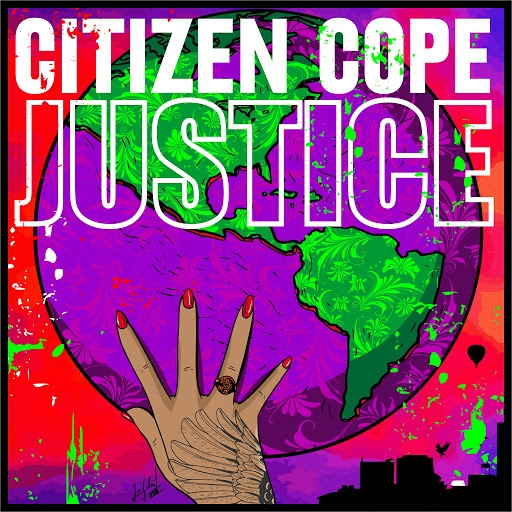Citizen Cope альбом Justice