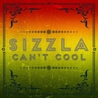 Sizzla альбом CANT COOL