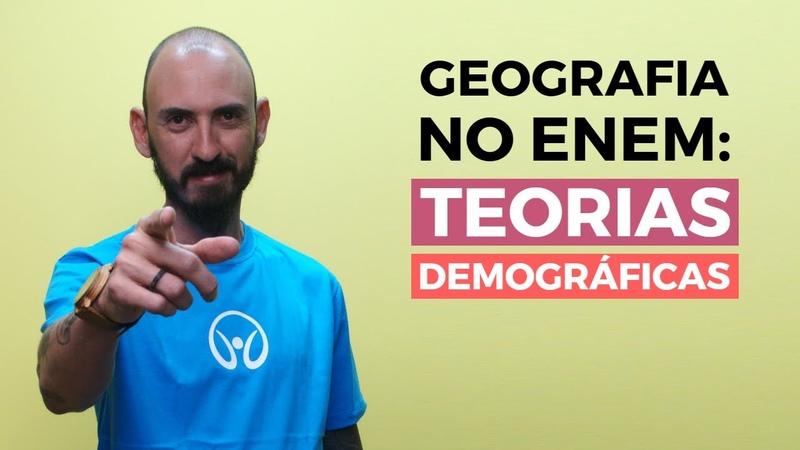 Geografia no Enem: Teorias Demográficas - Brasil Escola