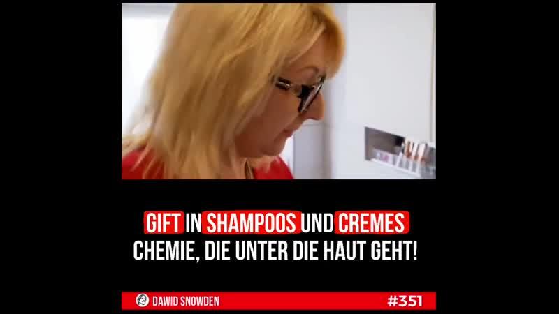 ||351 - Gift in Shampoos und Cremes - Chemie, die unter die Haut geht!
