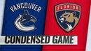 10/13/18 Condensed Game: Canucks @ Panthers