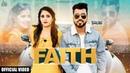 Faith Full Video Shubi Juggy Gill New Punjabi Songs 2019 Latest Punjabi Songs 2019