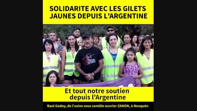 Soutien aux Gilets Jaunes depuis la Patagonie argentine ! Raúl Godoy, ouvrier de l usine Zanon sous.mp4