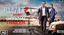 Baazaar Official Trailer Saif Ali Khan Rohan Mehra Radhika A Chitrangda S Gauravv K Chawla