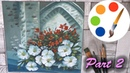 Paint Petunias in the Old Castle part 2
