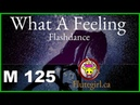What A Feeling Flashdance with MELODY flutegirl.ca.M 125 ♫ for flute