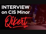 Interview with Qikert At CIS Minor - Katowice 2019 (RU SUB)