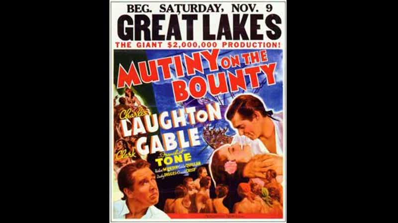 Mutiny on the Bounty (1935) Charles Laughton, Clark Gable, Franchot Tone