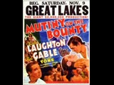 Mutiny on the Bounty (1935)  Charles Laughton, Clark Gable, Franchot Tone
