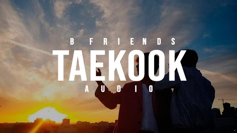 [ENG/RUS/ESP] AUDIO TAEKOOK - B FRIENDS - TRAILER CHAPTER ONE