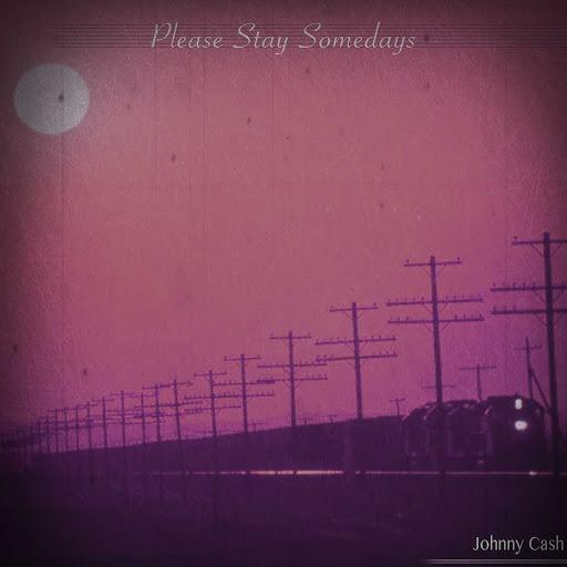 Johnny Cash альбом Please Stay Somedays