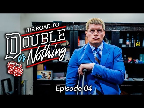 AEW - The Road to Double Or Nothing - Episode 04