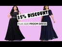 TRY ON 2019-PLUS SIZE PROM DRESSES | CHEAP PRICE WITH UPTO 39% DISCOUNT