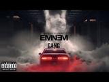 Eminem - GANG ft. 50 Cent, 2Pac, Busta Rhymes 2018