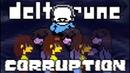 UNDERTALE'S DELTARUNE CORRUPTION! A͜re̕ Y҉ou R͏èády͘ For A̡ ͜Rea̴l̴ĺy ҉B҉ad͢ Ţimę?! DeltaHate