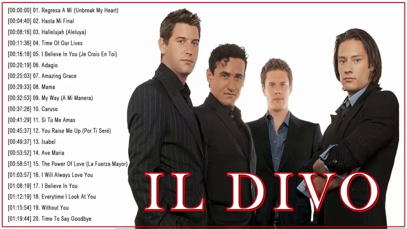 Il Divo Greatest Hits Full Album Best Songs Of Il Divo