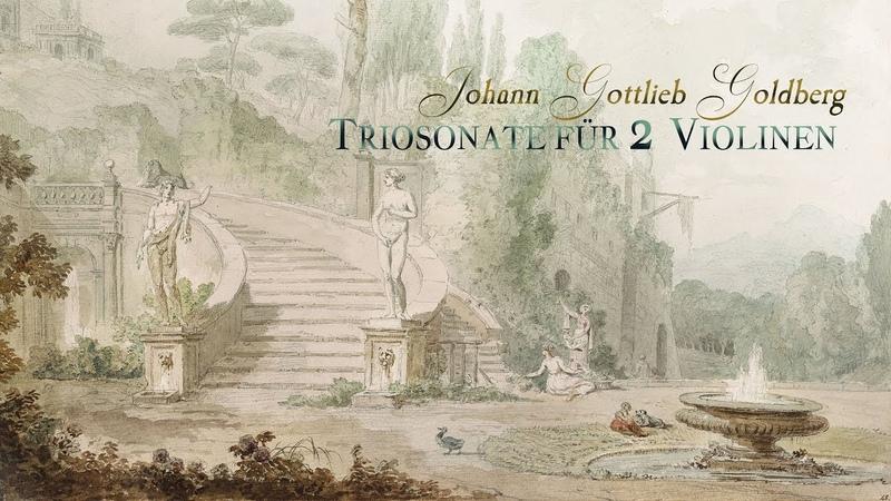 J.G. Goldberg: Triosonata for 2 Violins, Viola and B.C. in C minor