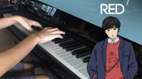 Banana Fish ED2 Survive Said The Prophet - RED Piano Cover