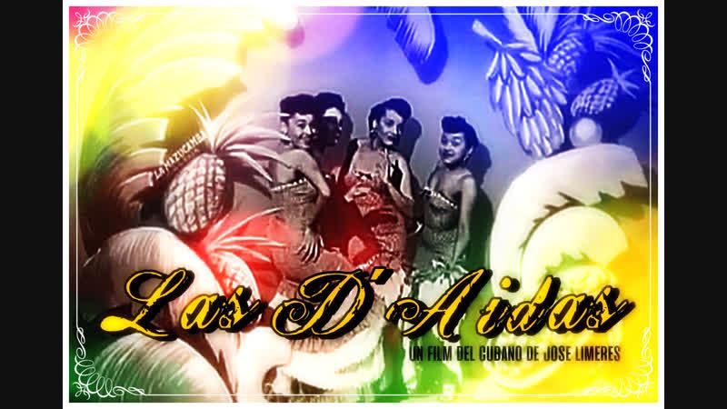 Cine cubano de los 60s LAS D´AIDAS