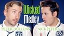 Wicked Medley Peter Hollens Nick Pitera