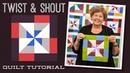 Make a Twist And Shout Quilt with Jenny Doan of Missouri Star Video Tutorial