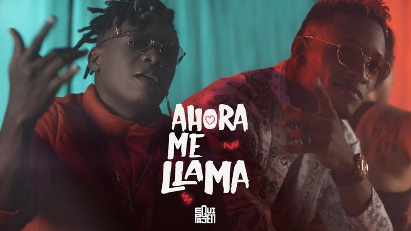Equipaje 11 - Ahora Me Llama (Official Video)