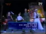 vengaboys - kiss(when the sun don't shine) mtv