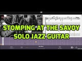 Stomping At The Savoy Solo jazz Guitar (Full version video+leadsheets)