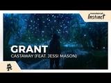 Grant - Castaway (feat. Jessi Mason) Monstercat Release