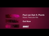 Paul van Dyk ft. Plumb - Music Rescues Me (Lyrics Video)