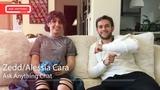 Zedd &amp Alessia Cara Talk About Calling Zedd