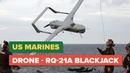 US Marines Launch and Capture DRONE RQ 21A Blackjack